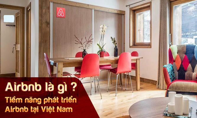 Airbnb là gì Tiềm năng phát triển Airbnb tại Việt Nam1 667x400 - Airbnb là gì? Vì saonên bán phòng trên Airbnb?